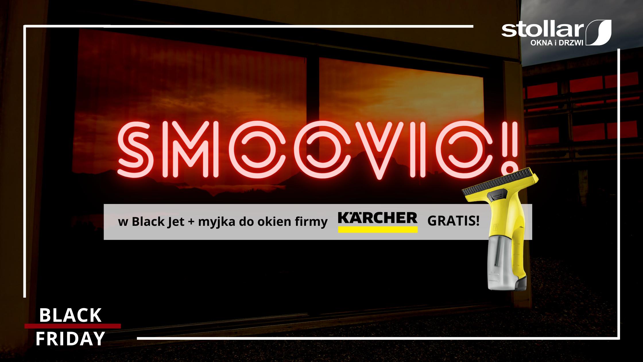 BLACK FRIDAY – Black Jet w promocji, Karcher w gratisie!