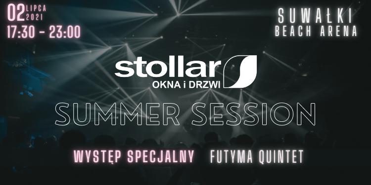 Stollar Summer Session – Pierwszy plenerowy koncert po zniesieniu obostrzeń!